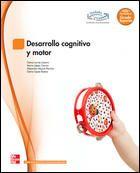 Desarrollo cognitivo y motor / Gema Larrey Lázaro. Ver en el catálogo: http://cisne.sim.ucm.es/record=b3359085~S6*spi
