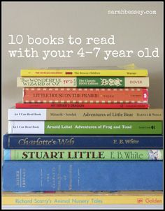 10 books for year olds. The ability to comprehend far exceeds a young child's ability to read, by three years. Don't just read picture books to young children; expose them to great literature! - Also has great book lists for younger kiddos and grownups! Kids Reading, Reading Lists, Book Lists, Reading Books, Good Books, Books To Read, My Books, Story Books, Public School