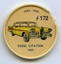 """Jello-O Coin 172 - Edsel Citation (1958) - Using many Mercury chassis components, the Edsel was well known for its vertical-oval grille design. The Citation model was equipped with a 345 horsepower V-8 engine. Automatic drive was standard but the buyer had a choice of the standard type gearshift selector or """"Teletouch Drive"""" controls located in the centre of the steering wheel."""