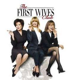 1st Wives Club Movie