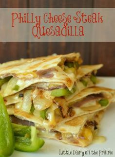 Philly Cheese Steak lovers will go crazy over this quesadilla!.