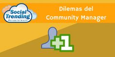 Dilemas del #Community Manager: Networkin
