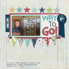 Layout using {Way To Go} Digital Scrapbook Kit by CathyK Designs available at Gingerscraps http://store.gingerscraps.net/Way-to-Go-Bundle.html and Gotta Pixel http://www.gottapixel.net/store/product.php?productid=10015634&cat=&page=1 #digiscrap #digitalscrapbooking #cathykdesign #waytogo