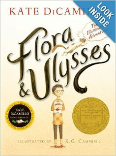 Flora and Ulysses: The Illuminated Adventures: Kate DiCamillo, K.G. Campbell