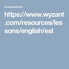 https://www.wyzant.com/resources/lessons/english/esl