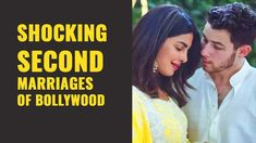 Famous Second Marriages of Bollywood Couples