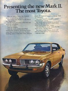 Toyota Corona Mark II...My first car, bought second hand in 1982 for $1000...