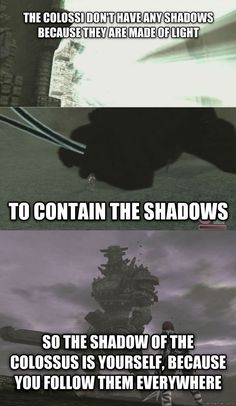 [Spoilers] I never got this in Shadow of the Colossus until somebody told me. Mind blown I always thought that it was because the colossi were separate parts of the great evil. When the light is r...