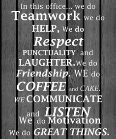 Workplace motivation, team motivation, quotes on positive attitude, work at The Words, Life Quotes Love, Quotes To Live By, Quotes Quotes, People Quotes, Funny Quotes, Great Team Quotes, Great Sayings, Wisdom Quotes