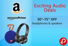 #AmazonPrime brings Exciting #audio #deals and offering 30% – 75% off on #Headphones and #Speakers.  http://www.paisebachaoindia.com/headphones-and-speakers-30-75-off-amazon/
