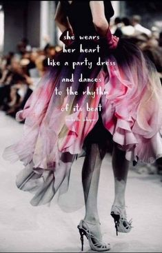 Dance when and where the heart feels good. So important In order to know that you have to pay attention. In tune with everything. Bird Set Free, Wild Hearts, Fashion Quotes, Stand By Me, Beautiful Words, Party Dress, Tulle, Ballet Skirt, Dance