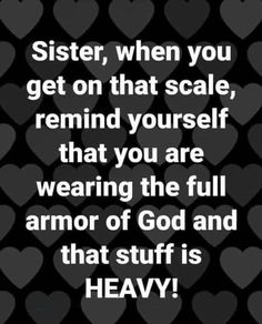Weight Loss Humor, Christian Humor, Armor Of God, Affirmations, Prayers, Spirituality, Positivity, Thoughts, Quotes