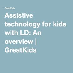 If your child has a learning disability, she may benefit from assistive technology tools that play to her strengths and work around her challenges. Technology Tools, Assistive Technology, Learning Disabilities, Disability, Special Education, Assessment, Communication, Students, Parenting
