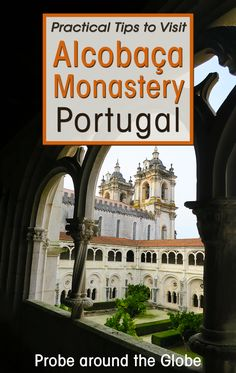 Explore the amazing monasteries of Alcobaca, Batalha and Tomar Convent of Christ in Portugal. Read about the Heritage Trail and why you should visit. I'll give you a ton of practical tips to visit these monasteries in #portugal  from Lisbon.