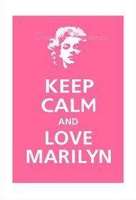 keep calm and love marlyn monroe