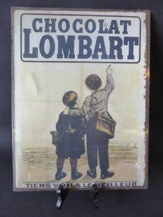 TOLE PUBLICITAIRE CHOCOLAT LOMBART LE MEILLEUR REEDITION RETRO VINTAGE DECO 1900 | eBay