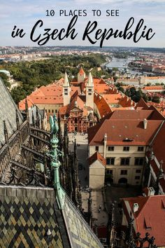 10 places in Czech Republic I'd visit if I won the lottery Czechia Cityscape Bliss // Travel Journal what to see in Czech Republic Prague