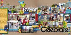 Celebrate a Dream Come True Parade - Disney scrapbook layout MouseScrappers.com
