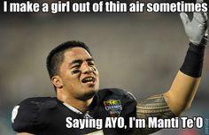 Not really sure what kind of hoax this was a but a hoax non the less.  The Best Of The Manti Te'o Memes | GeekNation