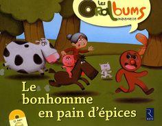 Le Bonhomme En Pain D Epices Spirale Conte Bonhomme De Pain D