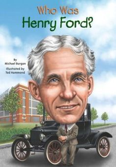 Who Was Henry Ford? | 4/3/15