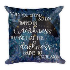 """Fall asleep on this pillow inspired by the Night Court and....wings. """"When you spend so long trapped in darkness, you find that the darkness begins to stare back"""" - Sarah J. Maas, A Court of Mist and"""