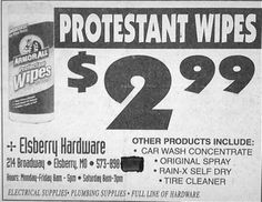 We prefer our wipes to be nondenominational, thank you.