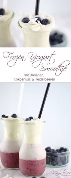 Frozen Yogurt Smoothie mit Bananen und Heidelbeeren – Mary Loves Recipe for summer – frozen yogurt smoothie with bananas and blueberries – frozen banana-blueberry smoothie with coconut and yoghurt – FroYo smoothie with bananas, coconut and blueberries Smoothies Banane, Mango Smoothies, Apple Smoothies, Easy Smoothies, Best Smoothie, Smoothie Drinks, Smoothie Bowl, Smoothie Recipes, Smoothie Mixer