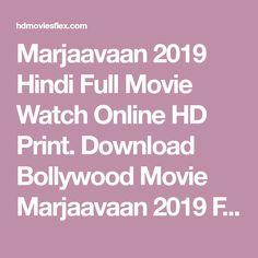 Marjaavaan 2019 Hindi Full Movie Watch Online HD Print. Download Bollywood Movie Marjaavaan 2019 Full Movie. Marjaavaan Full Movie Download 720p Hindi Movies Online Free, Full Movies Download, Watches Online, Bollywood