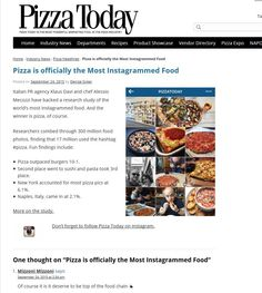 http://www.pizzatoday.com/industry-news/pizza-is-officially-the-most-instagrammed-food/