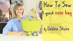 Sewing a quick tote/beach bag by Debbie Shore - YouTube