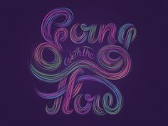 Part 2 in an ongoing typographic series based around songtexts(model 500 - The Flow)
