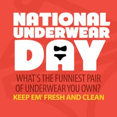 Share with us the funniest pair of underwear in your closet! #HappyNationalUnderwearDay #CampusBooksDays