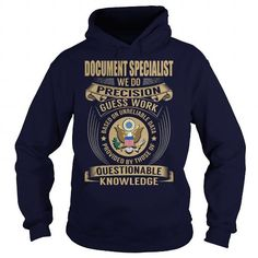 Document Specialist We Do Precision Guess Work Knowledge T Shirts, Hoodie. Shopping Online Now ==► https://www.sunfrog.com/Jobs/Document-Specialist--Job-Title-107128467-Navy-Blue-Hoodie.html?41382