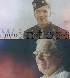 "Humility in it's finest state. Band of Brother's quote ""I served in a company of heroes"" - Major Richard Winters"