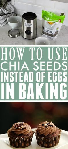 How to use chia seeds as a replacement for eggs in all your favourite baking recipes!