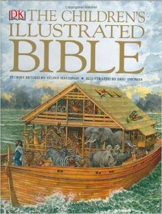 """The Children's Illustrated Bible: """"This one is great for kids in middle grades who have six million questions that you don't know the answers to. It's got TONS of descriptive asides about clothing, weapons, customs, geography, food, everything."""""""