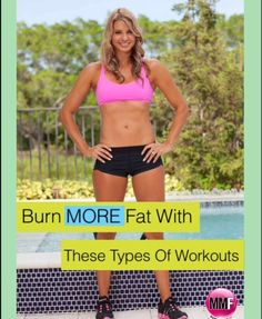 What type of workouts Burn More Fat ?  It's uncovered here, plus some great fat loss tips.  http://michellemariefit.publishpath.com/burn-more-fat-with-these-types-of-workouts