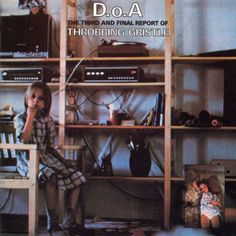 Throbbing Gristle D.O.A. The Third And Final Report Of Throbbing Gristle Vinyl LP