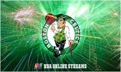 Watch NBA Live Online Boston Celtics Matches Without Cable Connection