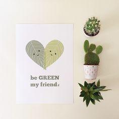 Qué felicidad me da ver mis plantitas cada día y cuidarlas... Be green my friend ❤️ (lámina en A4 disponible en umbilicalshop.com/product/be-green-print-lámina-be-green