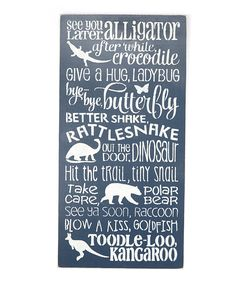 Look at this Navy 'Later Alligator...' Wall Sign on #zulily today!