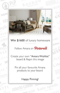 I've entered the Amara Pinterest competition for the chance to win my luxury homeware wishlist
