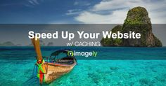 Speed Up Your Photography Website w/ Caching  #WordPress