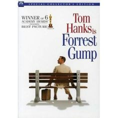 """Forrest Gu-ump.  Great story, great acting. Forrest Gump: My momma always said, """"Life was like a box of chocolates. You never know what you're gonna get."""""""