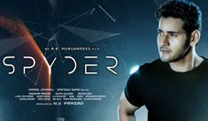 The movie Spyder is surely going be a bit hit for Mahesh Babu. It is not a movie which revolves around star cast or a superstar hero. This movie gently. Movie Info, Movie List, Tamil Movies, Hindi Movies, Hd Movies Download, Movie Downloads, Movie Categories, Mahesh Babu, Hd Movies Online
