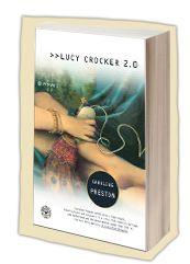 Lucy Crocker: 2.0 by Caroline Preston