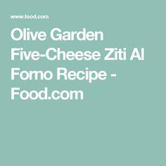 Olive Garden Five-Cheese Ziti Al Forno Recipe - Food.com