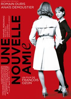 Une nouvelle amie / The New Girlfriend (François Ozon, 2014) Films Cinema, Cinema Posters, Movie Posters, Series Lgbt, François Ozon, Girlfriend Movie, Barry Lyndon, The Image Movie, French Movies
