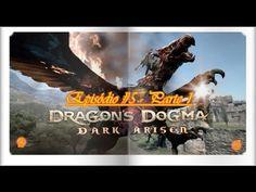 Dragon's Dogma: Dark Arisen - Episódio #5 - Parte 1